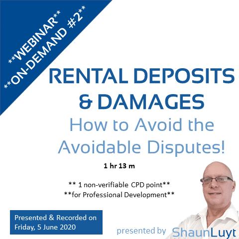 Webinar-On-Demand #2 - Rental Deposits & Damages - Avoiding the Avoidable Disputes