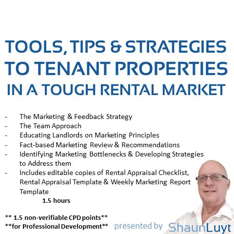 tOOLS tIPS & sTRATEGIES to Tenant Properties in a Tough Rental Market
